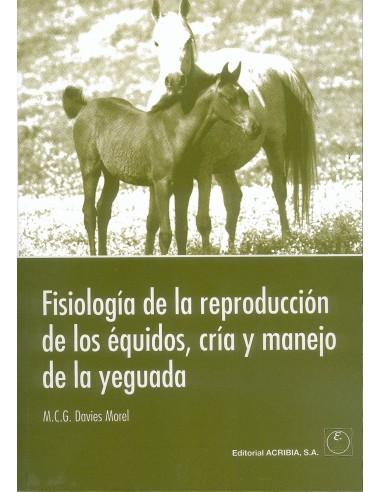 Fisiología de La Reproducción de Los Équidos Cría y Manejo de La Yeguada