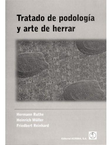 Tratado de Podologia y Arte de Herrar