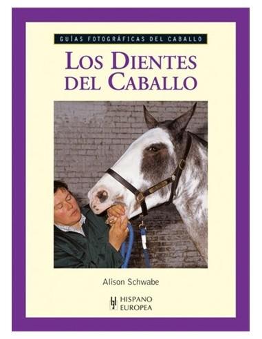 BOOK-LOS DIENTES DEL CABALLO - GUIAS...