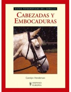 CABEZADAS Y EMBOCADURAS - GUIAS FOTOGRAFICAS DEL CABALLO