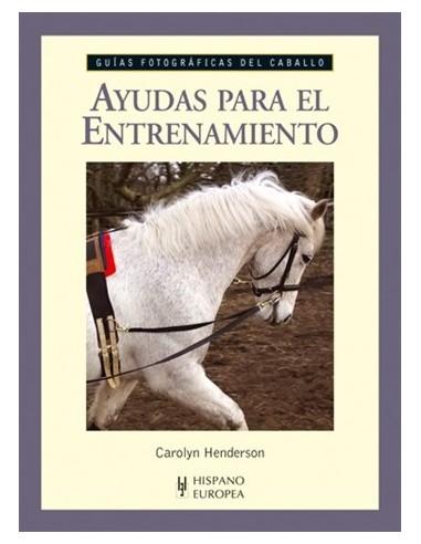BOOK-AYUDAS PARA EL ENTRENAMIENTO - GUIAS FOTOGRAFICAS DEL CABALLO
