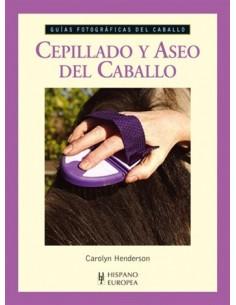 CEPILLADO Y ASEO DEL CABALLO - GUIAS FOTOGRAFICAS DEL CABALLO