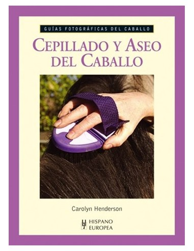 Cepillado y Aseo del Caballo - Guías...