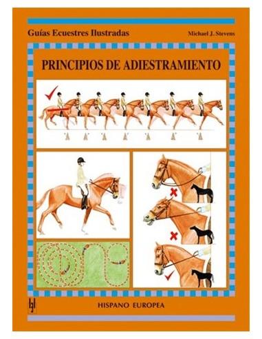 Principios de Adiestramiento - Guías Ecuestres Ilustradas