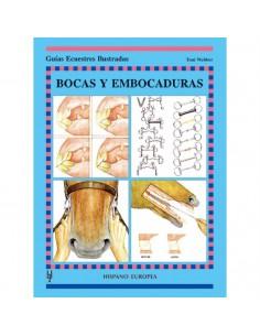 BOCAS Y EMBOCADURAS - GUIAS ECUESTRES ILUSTRADAS